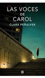 «Las voces de Carol» de Clara Peñalver