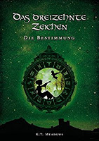 https://www.amazon.de/Das-dreizehnte-Zeichen-Bestimmung-Saga-ebook/dp/B01M32OHV1
