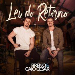 Lado Esquerdo – Breno e Caio Cesar Part. Gustavo Mioto Mp3