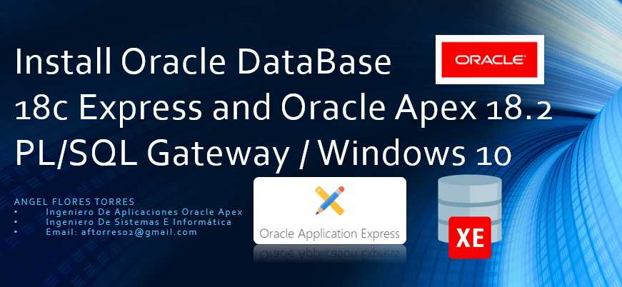 Install Oracle DataBase 18c Express and Oracle Apex 18 2