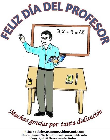 Dibujo de un profesor por el Día del profesor pintado a colores  (Profesor o Maestro de inicial en su pizarra). Dibujo hecho por Jesus Gómez