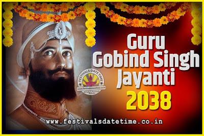 2038 Guru Gobind Singh Jayanti Date and Time, 2038 Guru Gobind Singh Jayanti Calendar