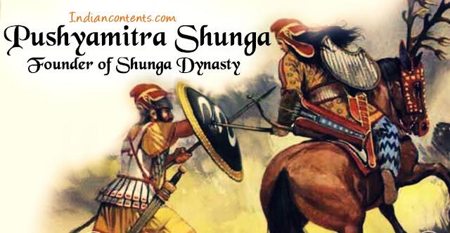 Pushyamitra Shunga - Founder of Shunga dynasty