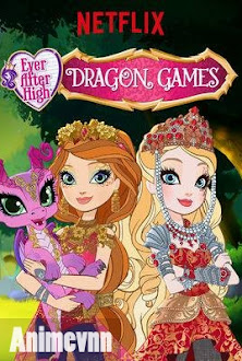 Ever After High Movie 4 : Dragon Games -  2016 Poster