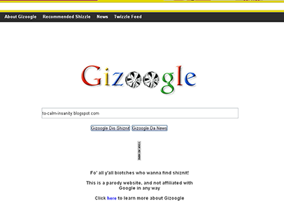Gizoogle...For When You Need A Laugh