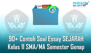 Contoh Soal dan Jawaban Essay SEJARAH Kelas 11 SMA/MA Semester Genap Terbaru