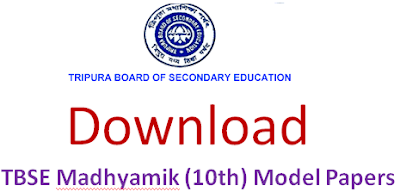 Tripura (TBSE) Madhyamik (10th) Model Question Papers 2017 Blueprint