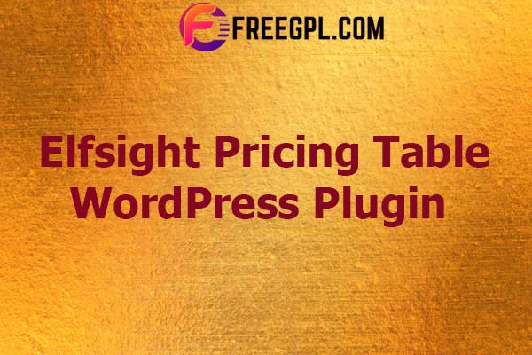 WordPress Pricing Table Plugin Nulled Download Free