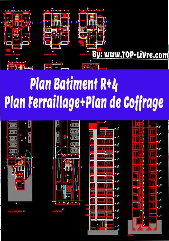 Plan Batiment R+4 -Plan Ferraillage et Plan de Coffrage