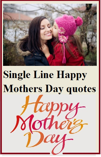 {single line} Happy mothers day quotes - 100% New