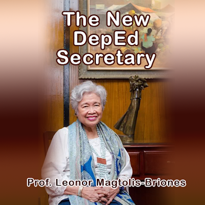 New DepEd (Department of Education) Secretary - Prof. Leonor Briones