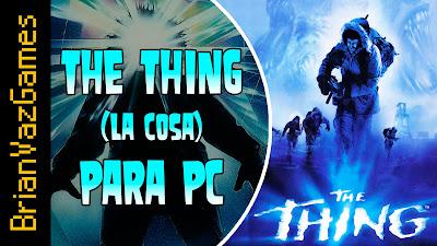The Thing (La Cosa) Para PC