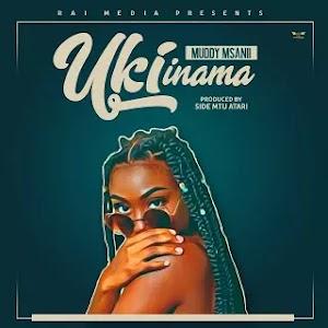 Download Audio | Muddy Msanii - Ukiinama