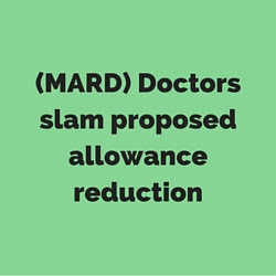 Doctors slam proposed allowance reduction