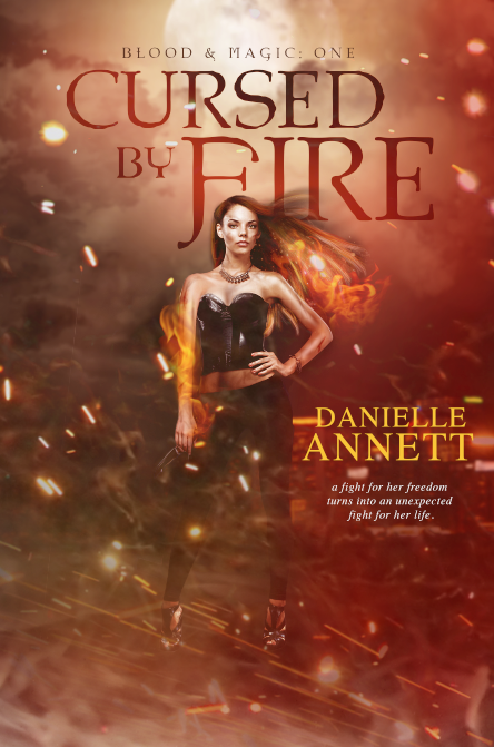 Cover Reveal & Giveaway: Cursed by Fire by Danielle Annett