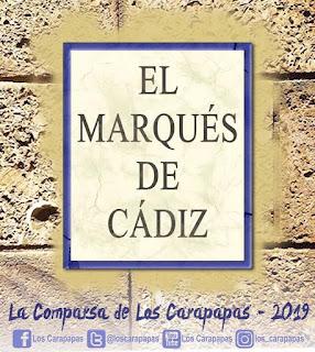 El Marquéz de Cádiz (Comparsa). COAC 2019