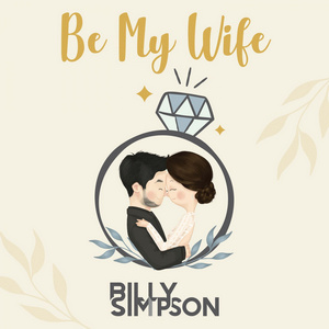 Billy Simpson - Be My Wife