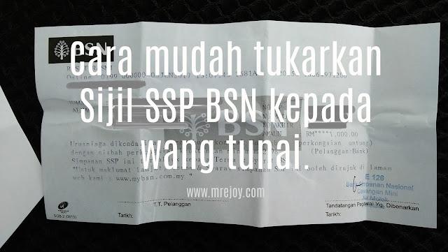 Cara mudah tukarkan Sijil SSP BSN kepada wang tunai.