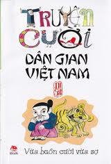 Truyện Cười Dân Gian Việt Nam - Nhiều Tác Giả