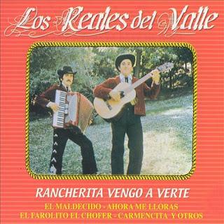 los reales del valle rancherita vengo a verte