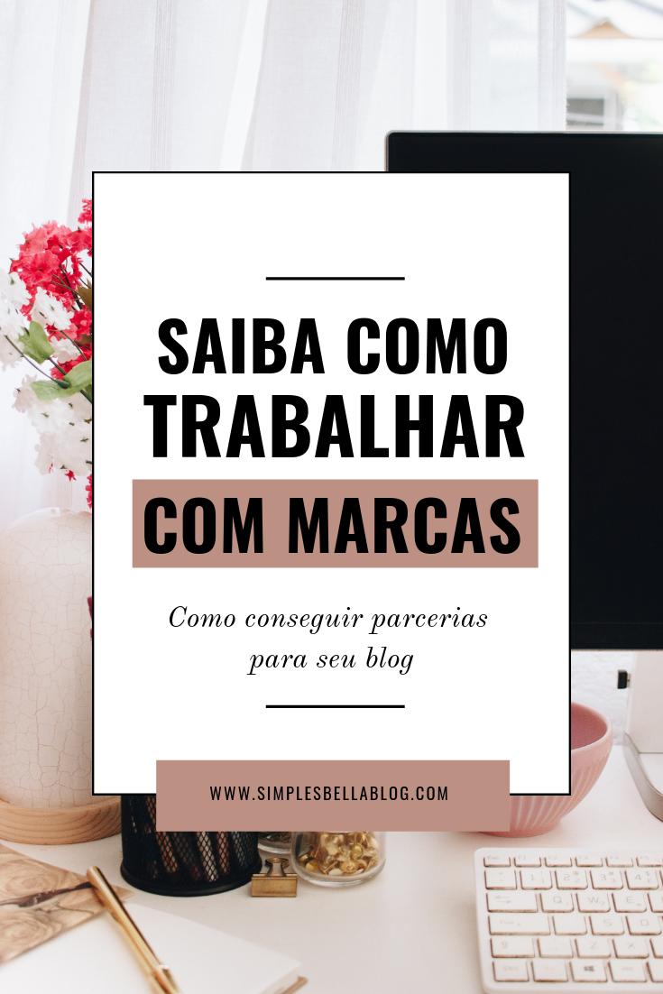 Como trabalhar com marcas sendo blogueira