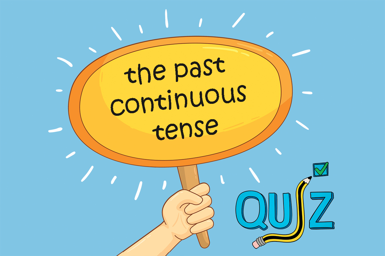 The Past Continuous Tense Multiple Choice Test 6