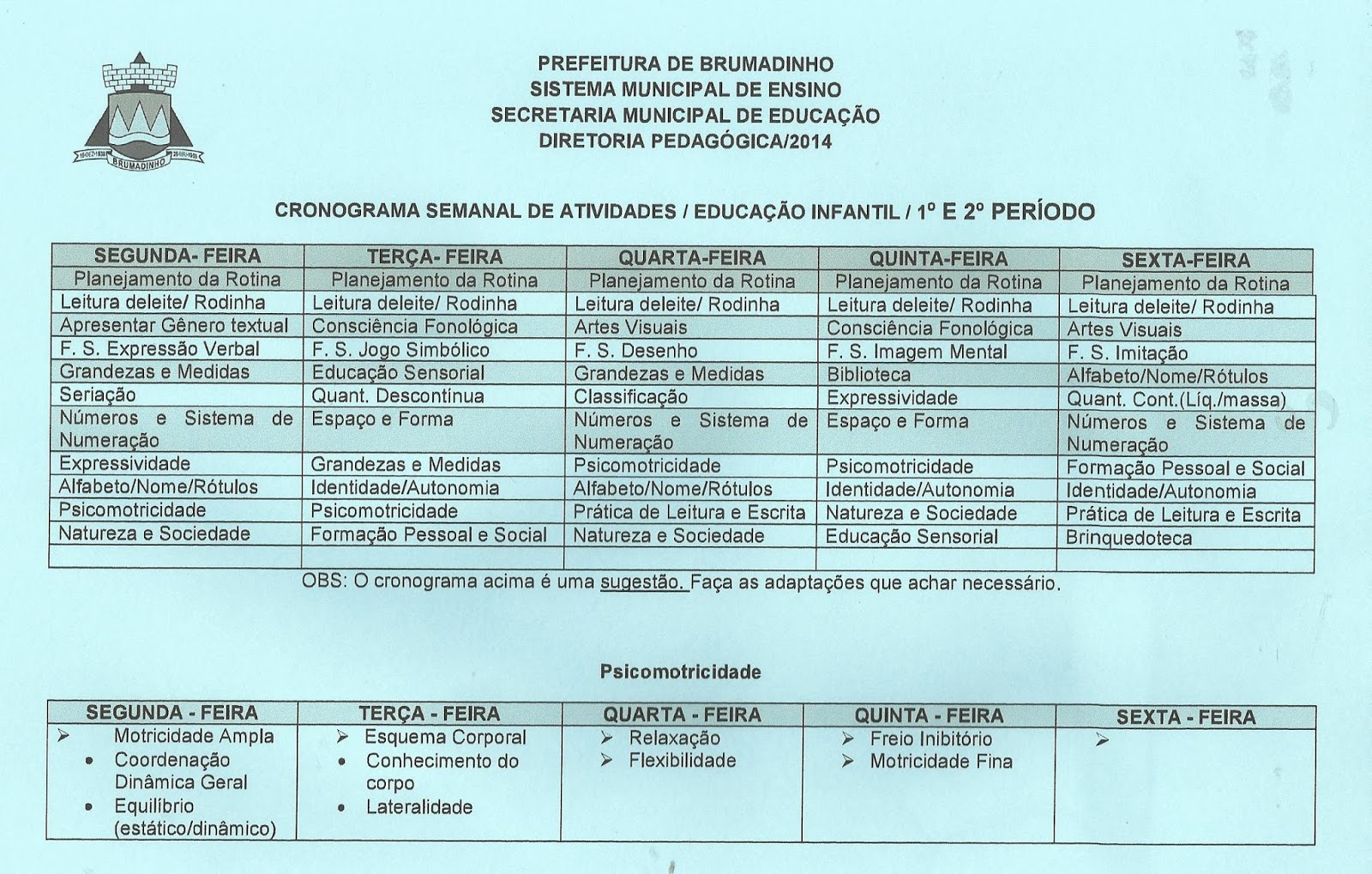 Prof ivani ferreira cronograma semanal de atividades for Cronograma jardin infantil 2015