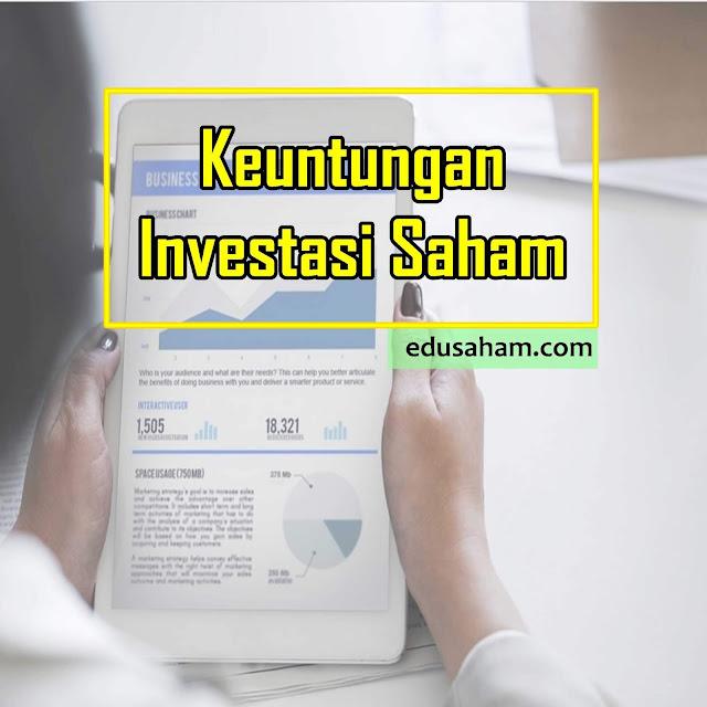 Manfaat dan Keuntungan Investasi Saham