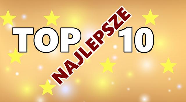 TOP 10 2017 - NAJLEPSZE