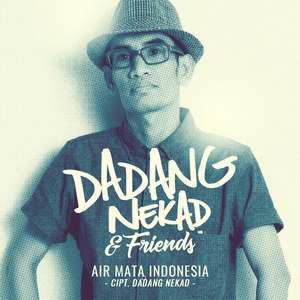Dadang Nekad & Friends - Air Mata INDONESIA