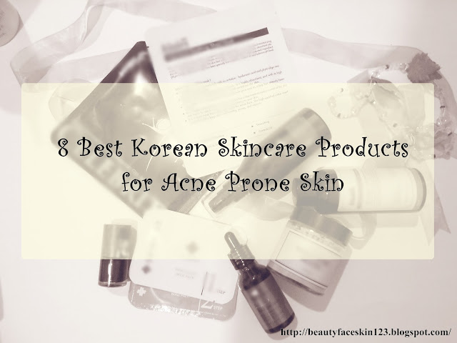 8 BEST KOREAN SKINCARE PRODUCTS FOR ACNE PRONE SKIN