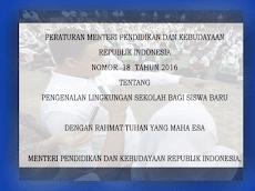 Download Permendikbud No.18 Tahun 2016 Tentang Pengenalan Sekolah Bagi Siswa baru