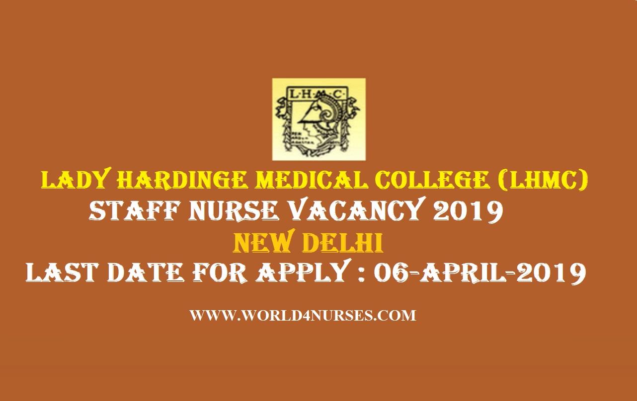 Lady Hardinge Medical College (LHMC) Staff Nurse Vacancy 2019 - New Delhi