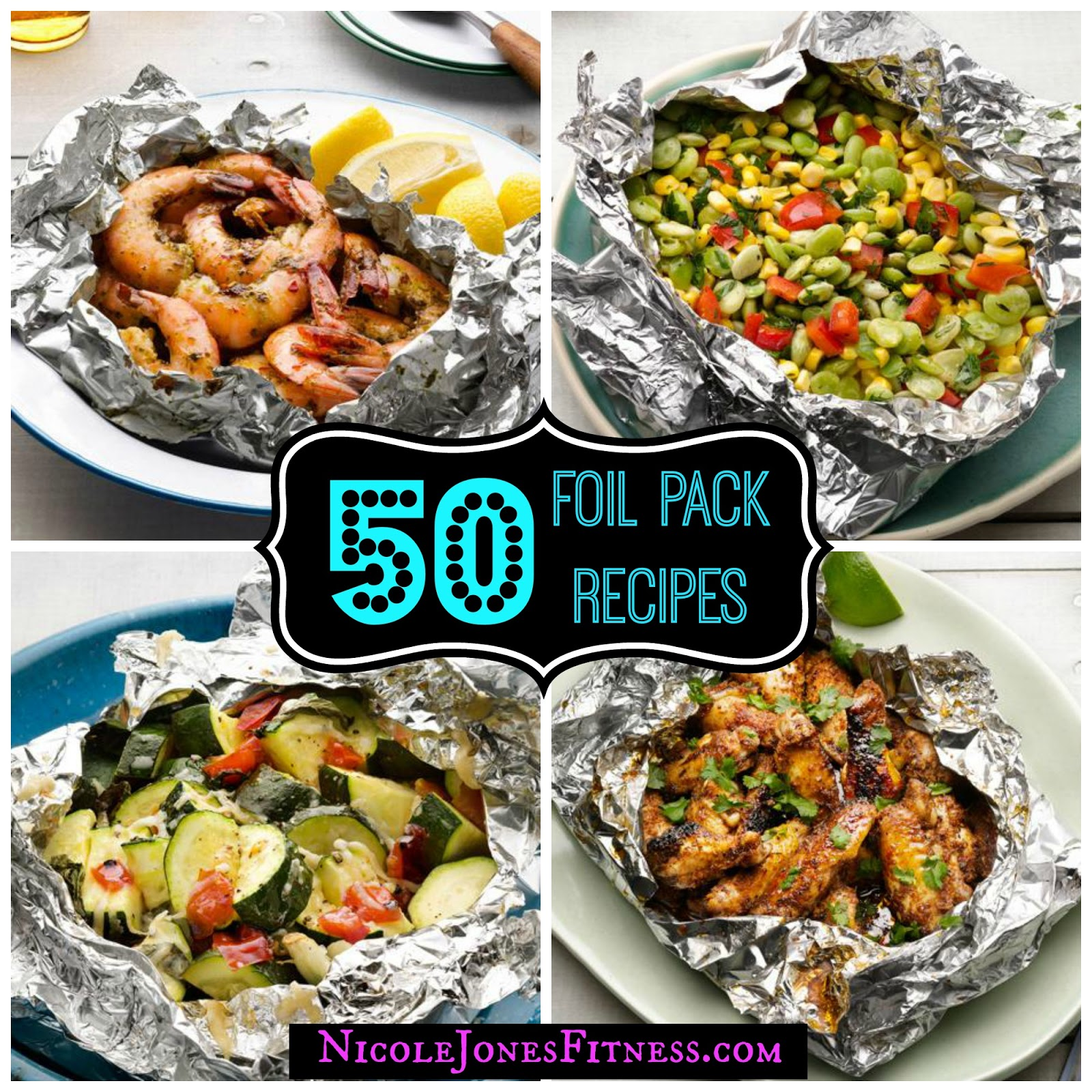 Nicole Jones: 50 Things To Grill In Foil