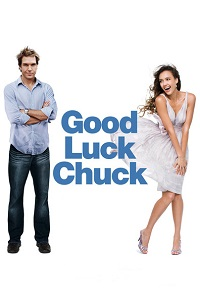 Watch Good Luck Chuck Online Free in HD