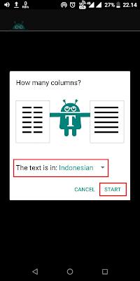 Kemudian pilih bahasa diopsi The text is in sesuai dengan bahasa yang digunakan pada kalimat atau tulisan, contoh Indonesia. Jika sudah klik Start.