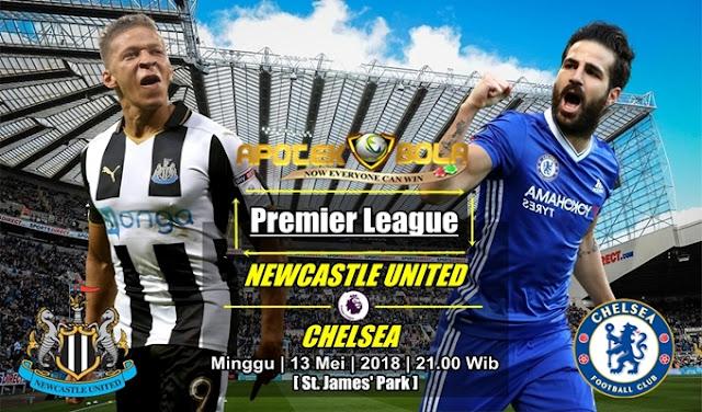Prediksi Newcastle United vs Chelsea 13 Mei 2018