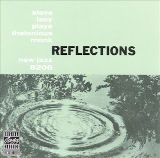 Steve Lacy - Reflections: Steve Lacy Plays Thelonious Monk