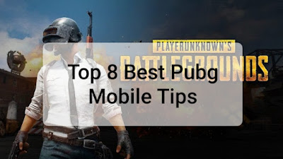 Top 8 Best PUBG Mobile Tips
