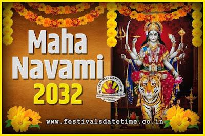 2032 Maha Navami Pooja Date and Time, 2032 Maha Navami Calendar