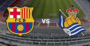 موعد مباراة برشلونة وريال سوسيداد اليوم الخميس 26-1-2017 في إياب كأس ملك إسبانيا والقنوات الناقلة لها