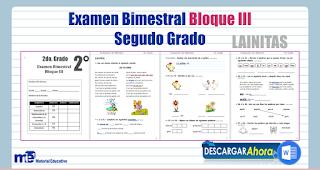 Examen Bimestral Bloque III Segundo Grado