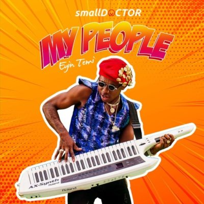 small-doctor-my-people-www.mp3made.com.ng
