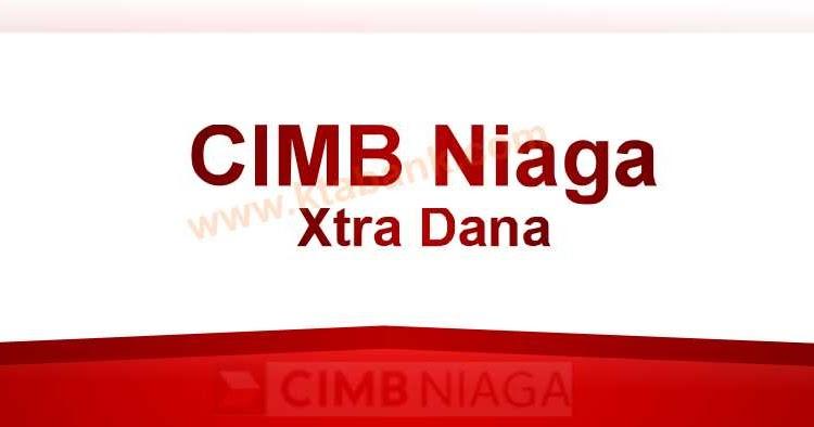 Cara Mengajukan Pinjaman Uang di Bank CIMB Niaga - KTA ...