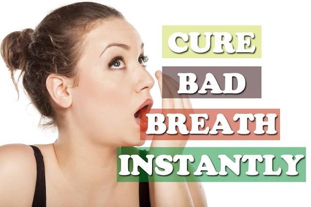 HOW TO CURE BAD BREATH OR HALITOSIS