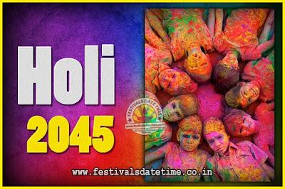 2045 Holi Festival Date & Time, 2045 Holi Calendar