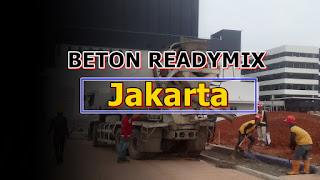 Harga Beton Ready mix & Jayamix di Jakarta Umumnya