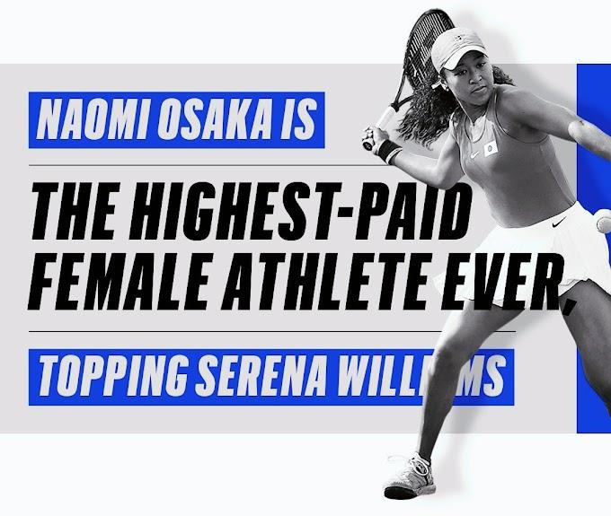 Naomi Osaka Now The Highest Paid Female Athlete In The world