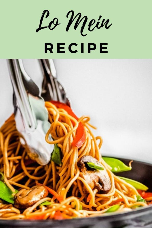 Lo Mein Recipe