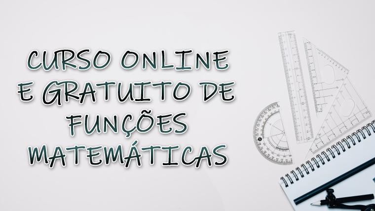 Curso de Funções Matemáticas online e gratuito - COM CERTIFICADO